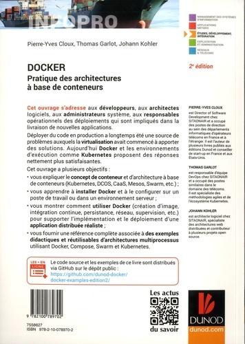 Docker. Pratique des architectures à base de conteneurs 2e édition