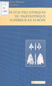 Pierre-Yves Demars et Pierre Laurent - Types d'outils lithiques : du paléolithique supérieur en Europe.