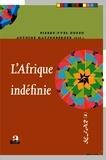 Pierre-Yves Dufeu et Antoine Hatzenberger - L'Afrique indéfinie.