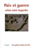 Pierre-Yves Fux - Paix et guerre selon saint Augustin.