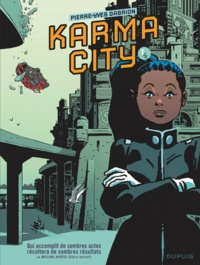 Pierre-Yves Gabrion - Karma City Tome 1 : .