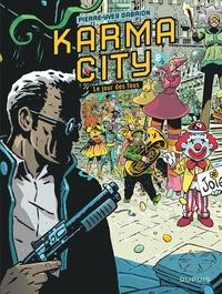 Pierre-Yves Gabrion - Karma City Tome 2 : Le jour des fous.