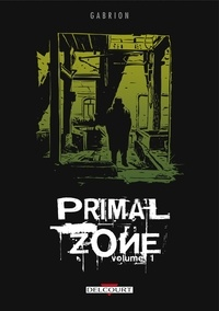 Pierre-Yves Gabrion - Primal Zone Tome 1 : .
