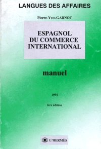 Pierre-Yves Garnot - Espagnol du commerce international - Manuel.