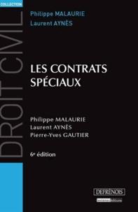 Pierre-Yves Gautier et Philippe Malaurie - Les contrats spéciaux.