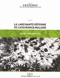 Pierre-Yves Geoffard - La lancinante réforme de l'assurance-maladie.