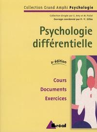 Pierre-Yves Gilles et M Carlier - Psychologie différentielle.