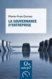 Pierre-Yves Gomez - La gouvernance d'entreprise.