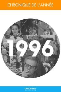 Pierre-Yves Grasset - Chronique de l'année.... - Chronique de l'année 1996.