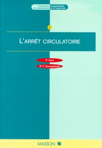 Pierre-Yves Gueugniaud et Pierre Carli - L'arrêt circulatoire.
