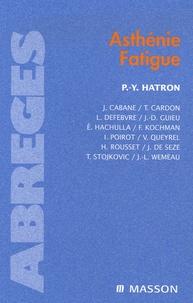 Pierre-Yves Hatron - Asthénie, fatigue.
