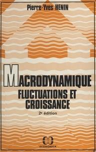 Pierre-Yves Hénin - Macrodynamique, fluctuations et croissance.