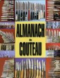 Pierre-Yves Javel et Christophe Lauduique - Almanach du couteau.
