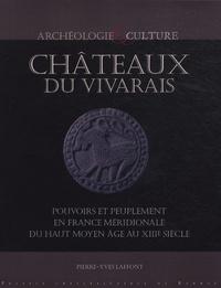 Châteaux du Vivarais - Pouvoirs et peuplement en France méridionale, du haut Moyen Age au XIIIe siècle.pdf