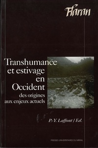 Pierre-Yves Laffont - Transhumance et estivage en Occident - Des origines aux enjeux actuels.