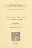 Pierre-Yves Lambert et Georges-Jean Pinault - Gaulois et celtique continental.