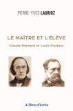 Pierre-Yves Laurioz - Le maître et l'élève.