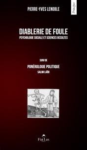 Pierre-Yves Lenoble - Diablerie de foule.