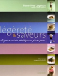 Pierre-Yves Lorgeoux - Légèreté et saveurs - La grande cuisine diététique au fil des jours.