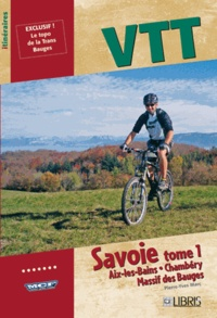 VTT Savoie - Tome 1, Aix-les-Bains, Chambéry, Massif des Bauges.pdf