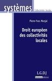 Pierre-Yves Monjal - Droit européen des collectivités locales.