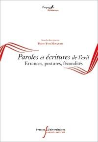Pierre-Yves Moquais - Paroles et écritures de l'exil - Errances, postures, fécondités.