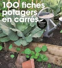 Pierre-Yves Nedelec - 100 fiches potagers en carré.