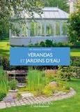 Pierre-Yves Nédélec et Armelle Robert - Vérandas et jardins d'eau.