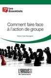 Pierre-Yves Rossignol - Comment faire face à l'action de groupe.
