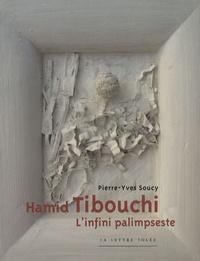 Pierre-Yves Soucy - Hamid Tibouchi - L'infini palimpseste.