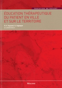 Pierre-Yves Traynard et Rémi Gagnayre - Education thérapeutique du patient en ville et sur le territoire.