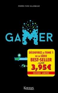 Téléchargez des livres en ligne gratuits kindle Gamer Tome 1 DJVU PDB MOBI par Pierre-Yves Villeneuve 9782380750133 en francais