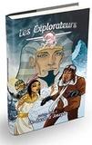 Pierre-Yves Zwahlen - Les explorateurs - Tome 2, De Jacob à Joseph.