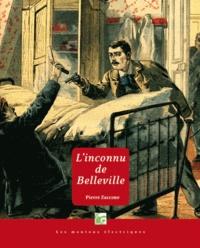 Pierre Zaccone - L'inconnu de Belleville.