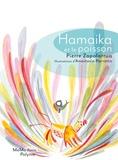 Pierre Zapolarrua et Anastasia Parrotto - Hamaika et le poisson.