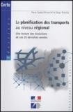 Pierre Zembri - La planification des transports au niveau régional - Une lecture des évolutions de ces 25 dernières années.