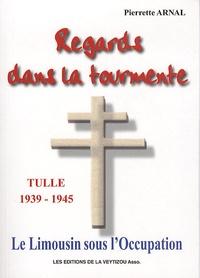Accentsonline.fr Regards dans la tourmente - Le Limousin sous l'Occupation, Tulle 1939-1944 : témoignage d'une infirmière de la Manufacture d'Armes Image