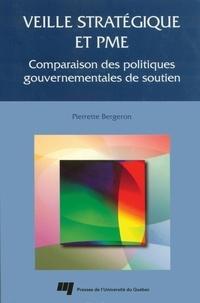 Pierrette Bergeron - Veille stratégique et PME. - Comparaison des approches gouvernementales de soutien.