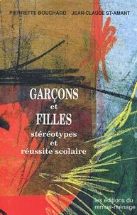 Pierrette Bouchard et Jean-Claude St-Amant - Garçons et filles - Stéréotypes et réussite scolaire.