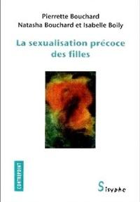 Pierrette Bouchard et Natasha Bouchard - La sexualisation précoce des filles.