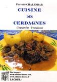 Pierrette Chalendar - Cuisine des Cerdagnes (espagnoles-françaises).