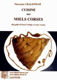 Pierrette Chalendar - Cuisine des miels corses.