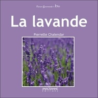 Pierrette Chalendar - La lavande.