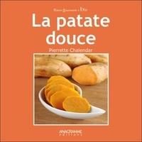 Pierrette Chalendar - La patate douce.