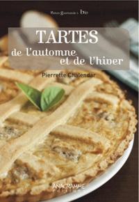 Pierrette Chalendar - Tartes de l'automne et de l'hiver.