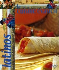 Pierrette Chalender - La cuisine évasion - Latinos.