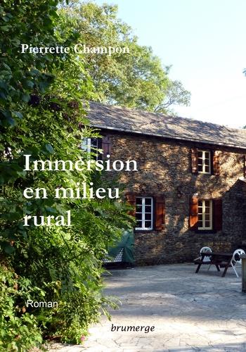 Pierrette Champon - Immersion en milieu rural.