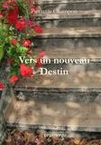 Pierrette Champon - Vers un nouveau destin.