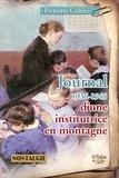 Pierrette Coltice - Journal d'une institutrice en montagne 1936-1945.