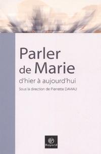 Birrascarampola.it Parler de Marie, d'hier à aujourd'hui - Actes du 4e congrès de l'Ecole française de spiritualité Image